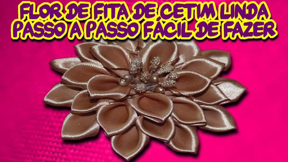 Flor de Fita de Cetim Linda Passo a Passo DIY Muito Fácil de Fazer - #01