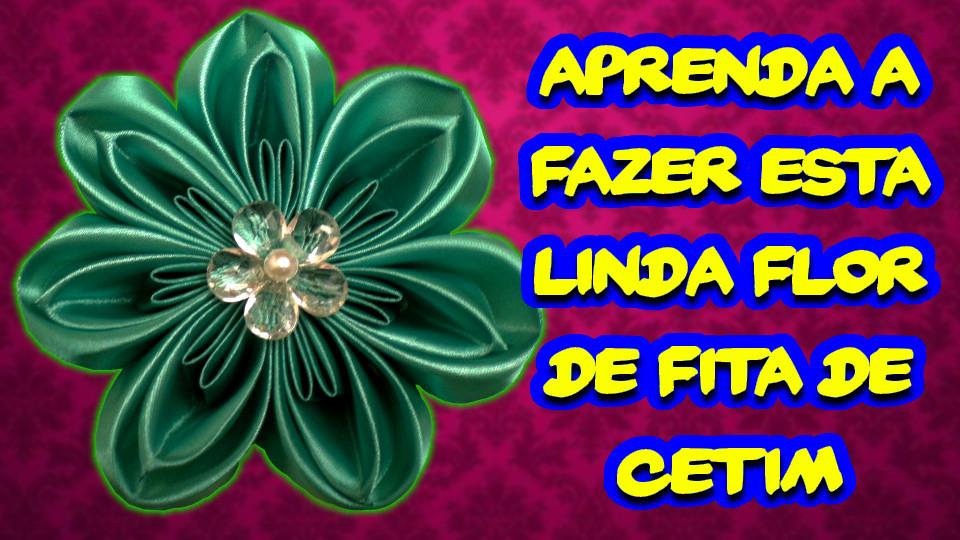 Vídeo - Aprenda a Fazer Esta Linda Flor de Fita de Cetim - Artesanato Brasileiro - Passo a Passo DIY #03