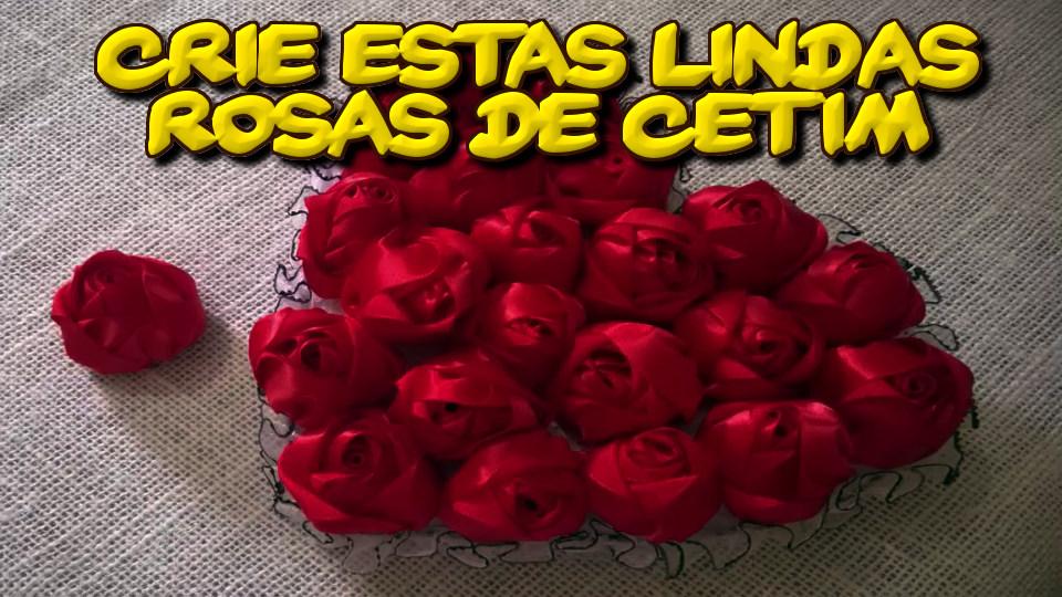 Passo a Passo para Criar Estas Lindas Rosas de Cetim