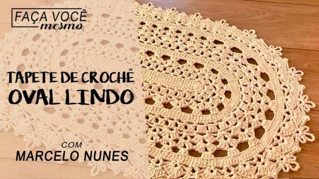 Tapete de Croche Oval Facil por Marcelo Nunes – Passo A Passo [Video Aula]