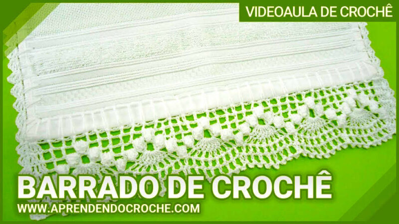 BARRADO DE CROCHE DANÇARINAS APRENDENDO CROCHÊ   PASSO A PASSO [VÍDEO AULA]
